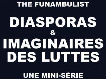 The funambulist – Diasporas & Imaginaires des Luttes / Yériché et Anaïs : Diaspora Arménienne