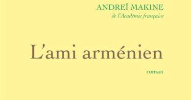 L'ami arménien d'Andréï Makine